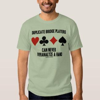 Duplicate Bridge Players Can Never Overanalyze Shirt
