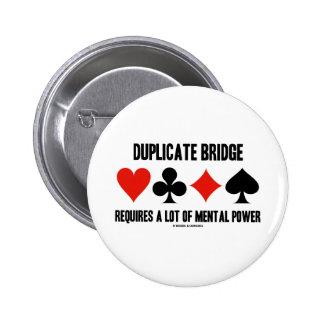 Duplicate Bridge Requires A Lot Of Mental Power Pinback Button