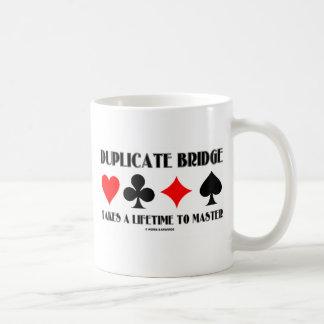 Duplicate Bridge Takes A Lifetime To Master Classic White Coffee Mug