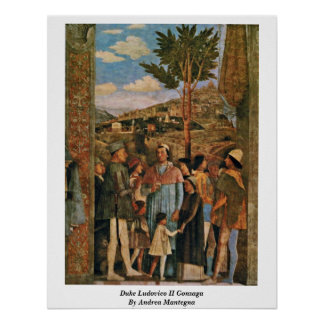 Duque Ludovico Ii Gonzaga de Andrea Mantegna Póster