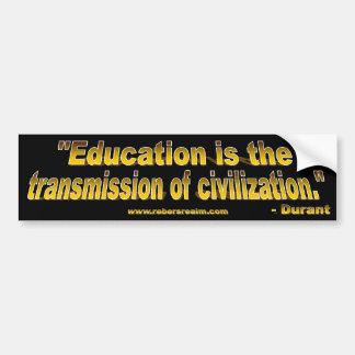 Durant - educación y civilización (negro) etiqueta de parachoque