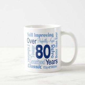 Durante 80 años de 80.o cumpleaños taza clásica