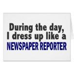 Durante el día me visto para arriba como reportero felicitaciones