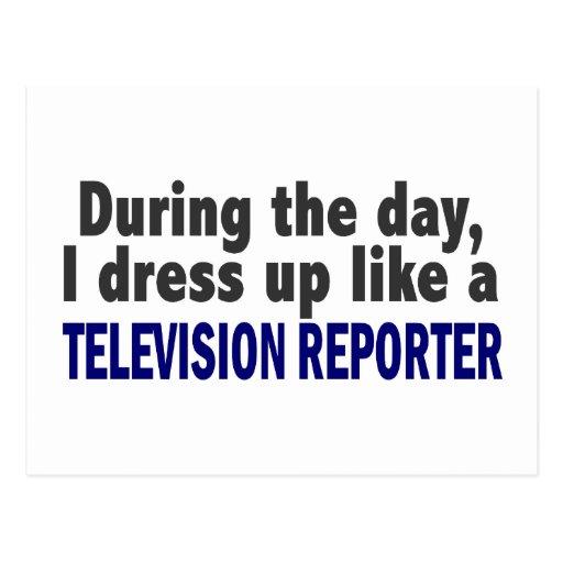 Durante el día me visto para arriba como reportero tarjetas postales