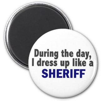 Durante el día me visto para arriba como un sherif imán redondo 5 cm