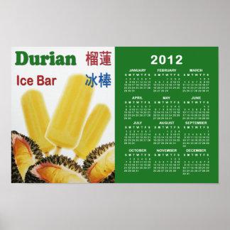 Durian Fruit Ice Bar 2012 Calendar Poster