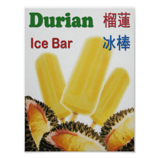 Durian Ice Bar Tropical Fruit Popsicle Poster