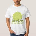 Durian la fruta hedionda playeras