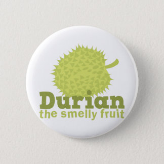Durian the smelly fruit pinback button