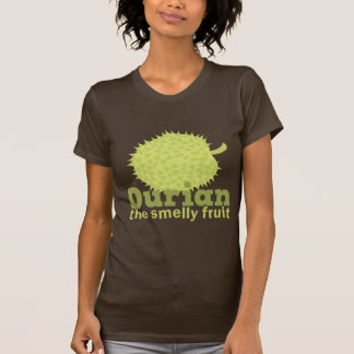Durian the smelly fruit shirt