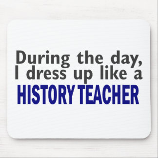 During The Day (History Teacher) Mouse Pad