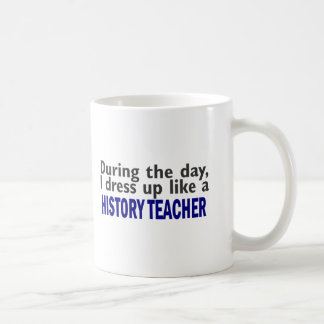During The Day (History Teacher) Mugs