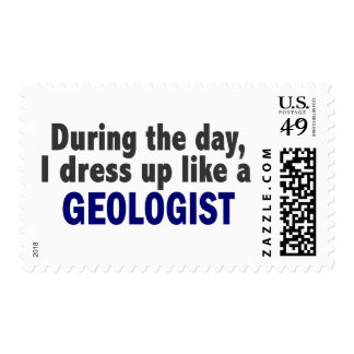 During The Day I Dress Up Like A Geologist Stamps