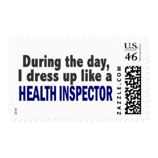During The Day I Dress Up Like A Health Inspector Stamp