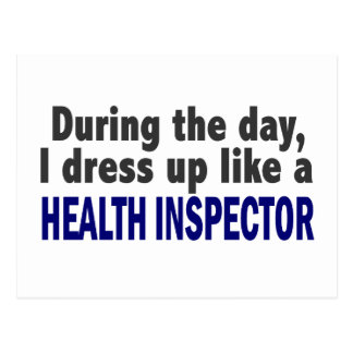 During The Day I Dress Up Like A Health Inspector Postcard