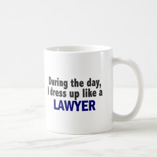 During The Day I Dress Up Like A Lawyer Classic White Coffee Mug