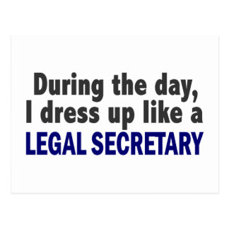 During The Day I Dress Up Like A Legal Secretary Postcard