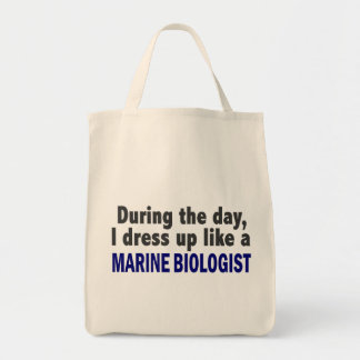During The Day I Dress Up Like A Marine Biologist Grocery Tote Bag