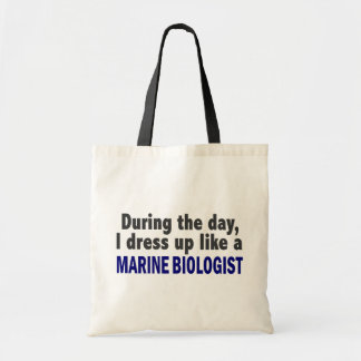 During The Day I Dress Up Like A Marine Biologist Budget Tote Bag