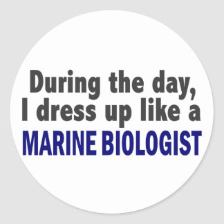 During The Day I Dress Up Like A Marine Biologist Classic Round Sticker