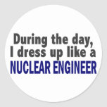 During The Day I Dress Up Like A Nuclear Engineer Sticker