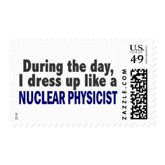 During The Day I Dress Up Like A Nuclear Physicist Postage Stamp