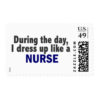 During The Day I Dress Up Like A Nurse Stamp