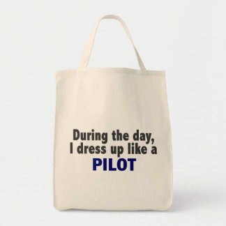 During The Day I Dress Up Like A Pilot Tote Bags