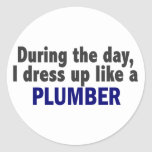 During The Day I Dress Up Like A Plumber Stickers