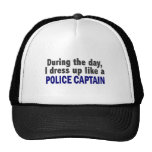 During The Day I Dress Up Like A Police Captain Mesh Hat