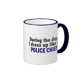 During The Day I Dress Up Like A Police Chief Mug