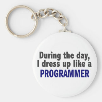 During The Day I Dress Up Like A Programmer Keychains