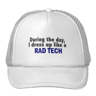 During The Day I Dress Up Like A Rad Tech Mesh Hats