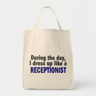 During The Day I Dress Up Like A Receptionist Bags