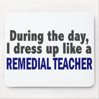 During The Day I Dress Up Like A Remedial Teacher Mousepad