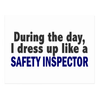 During The Day I Dress Up Like A Safety Inspector Postcard