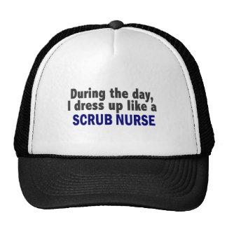 During The Day I Dress Up Like A Scrub Nurse Hats