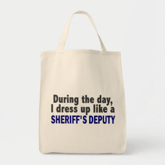 During The Day I Dress Up Like A Sheriff's Deputy Tote Bags