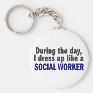 During The Day I Dress Up Like A Social Worker Keychains