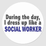 During The Day I Dress Up Like A Social Worker Round Stickers