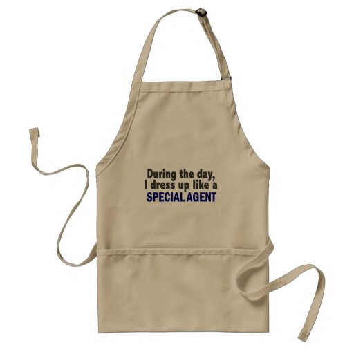 During The Day I Dress Up Like A Special Agent Aprons
