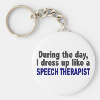 During The Day I Dress Up Like A Speech Therapist Keychain