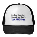 During The Day I Dress Up Like A Tax Auditor Trucker Hat