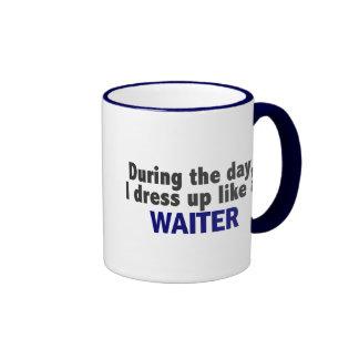 During The Day I Dress Up Like A Waiter Coffee Mugs