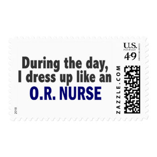 During The Day I Dress Up Like An O.R. Nurse Stamps