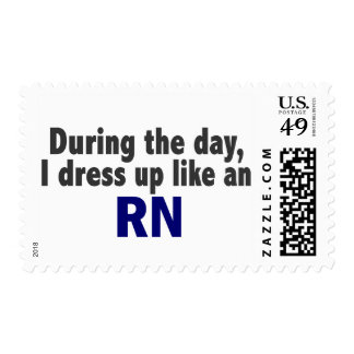 During The Day I Dress Up Like An RN Postage Stamp