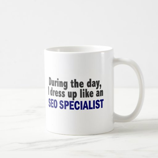 During The Day I Dress Up Like An SEO Specialist Coffee Mugs