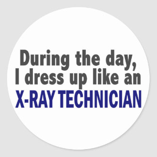 During The Day I Dress Up Like An X-Ray Technician Classic Round Sticker