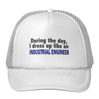 During The Day I Dress Up Like Industrial Engineer Trucker Hat