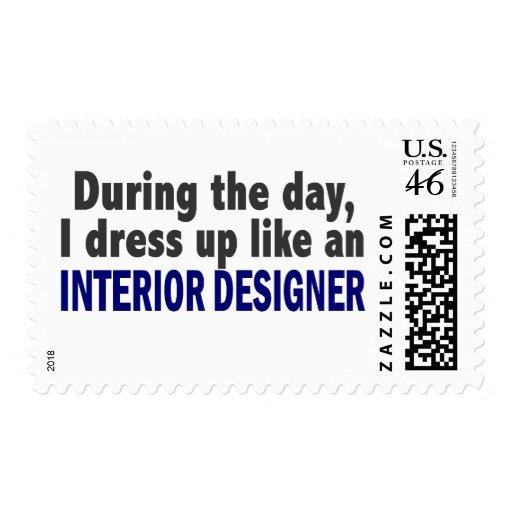 During The Day I Dress Up Like Interior Designer Stamps